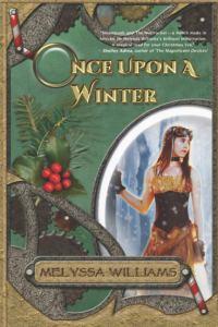 Once Upon A Winter: A Steampunk Nutcracker