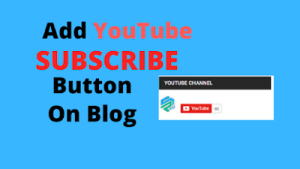 blog me youtube subscribe button kaise lagaye