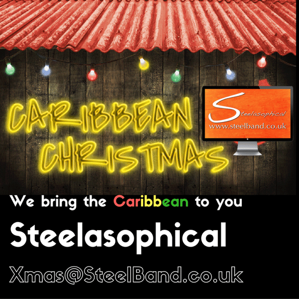 Steelasophical Steel band hire Caribbean Christmas Xmas