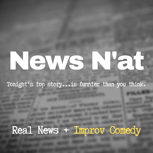 930PM News N'at | Steel City Improv Theater