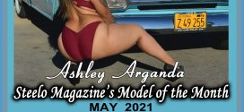 May 2021 – Steelo Magazine Model of the Month – Ashley Arganda