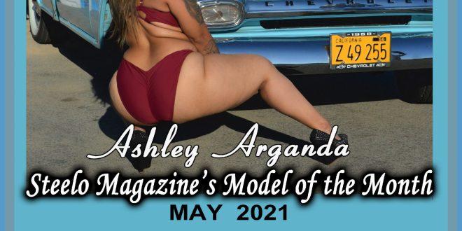 May 2021 – Steelo Magazine Model of the Month – Ashley Arganda