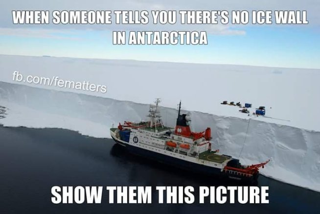 Flat Earth Map Ice Wall.Crazy Flat Earth Ice Wall Memes Disprove Themselves It S Not Flat