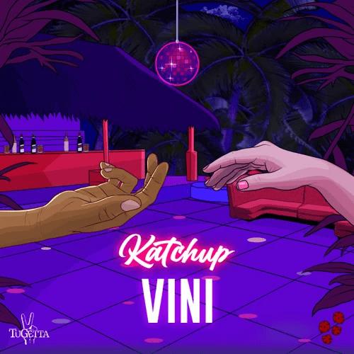Katchup - VINI