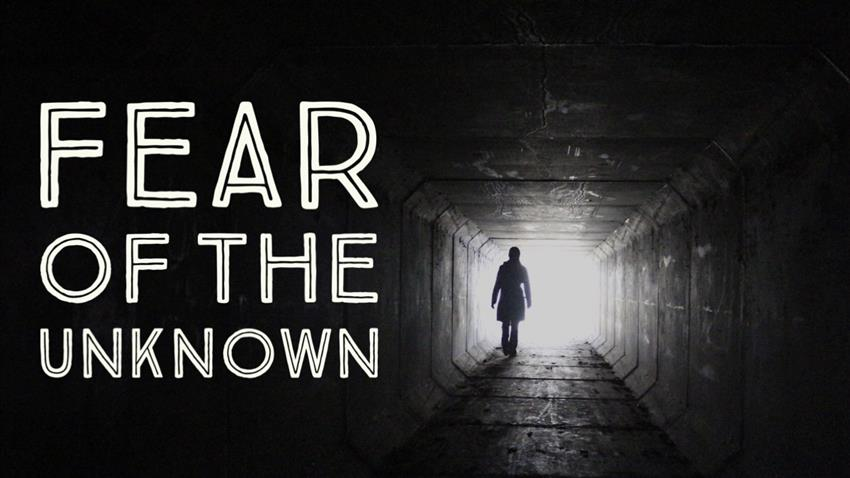 Image result for fear of the unknown