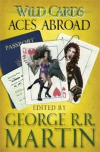 Wild Cards: Aces Abroad short story collection