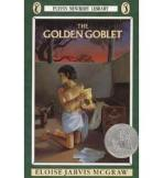 The Golden Goblet {by Eloise Jarvis McGraw}
