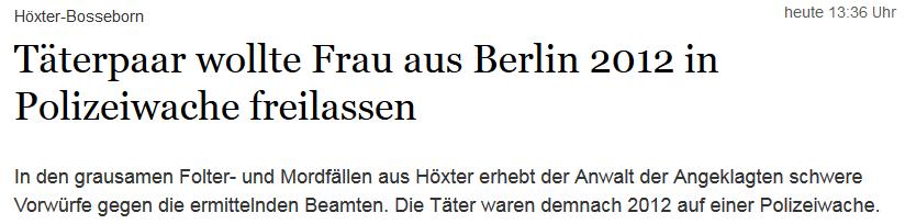 Bericht auf tagesspiegel.de (Screenshot: http://www.tagesspiegel.de/weltspiegel/hoexter-bosseborn-taeterpaar-wollte-frau-aus-berlin-2012-in-polizeiwache-freilassen/13641862.html)