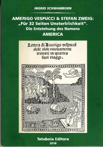 Amerigo Vespucci & Stefan Zweig