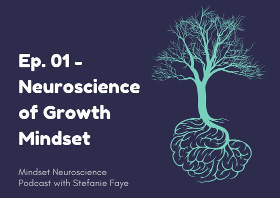 growth mindset neuroscience podcast episode 1