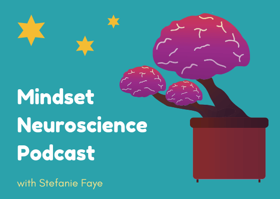 neuroscience of growth mindset podcast