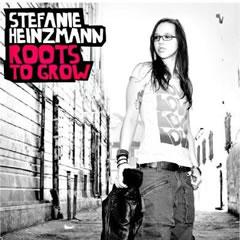 Stefanie Heinzmann - Roots to Grow