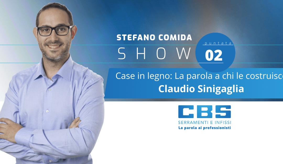 Case in legno : Claudio Sinigaglia di Sinigaglia Legno – Stefano Comida Show