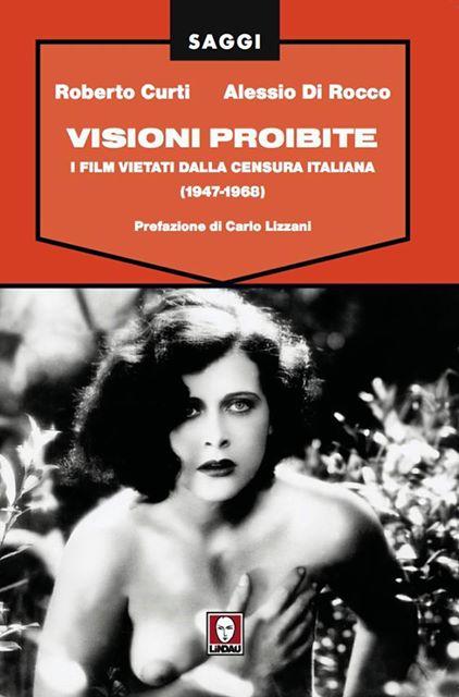 Visioni Probite - il nuovo libro di Roberto Curti e Alessio Di Rocco