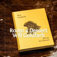 Room for Dessert von Will Goldfarb