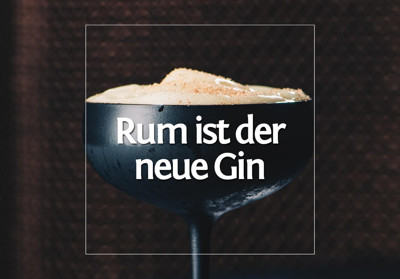 Rum ist der neue Gin - haben sie gesagt. · Berliner Speisemeisterei