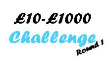 £10-£1000-Round 1