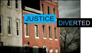 Justice Diverted (Credit: Public Justice)