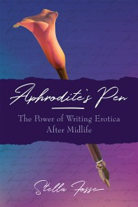 Book Cover for 'Aphrodite's Pen: The Power of Writing Erotica After Midlife'