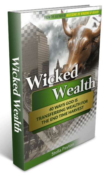 Wicked Wealth 40 Ways God is Transferring Wealth for the End-Time Harvest