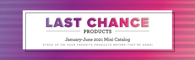Final day for our January to June Mini Catalog and some chickens!