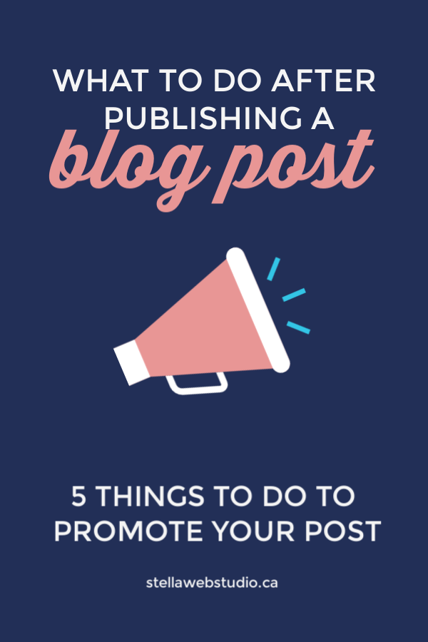 What to do after publishing a blog post - how to promote a post