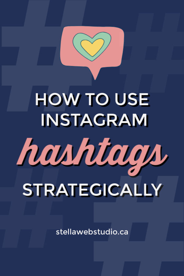 How to use Instagram hashtags effectively to reach out relevant audiences.