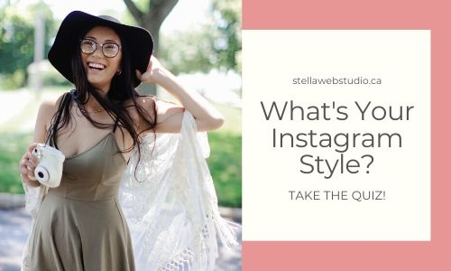 What's your Instagram Style Free Quiz by Stella Web Design Candiac Quebec Canada
