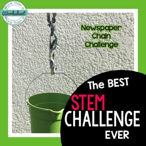 Best Stem Challenge Ever: More Than A Worksheet Newspaper Chain STEM Challenge