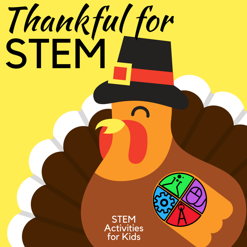 Thankful for STEM: November STEM and STEAM Challenges for Kids