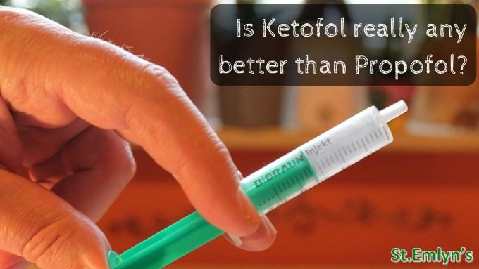 Ketofol or Propofol_