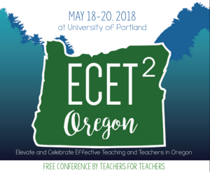 Elevating and Celebrating Effective Teaching and Teachers – ECET2 Oregon @ University of Portland | Portland | Oregon | United States