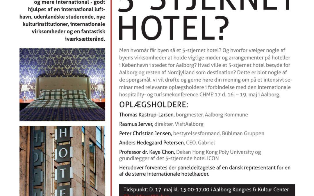 Mangler Aalborg ikke et femstjernet hotel?