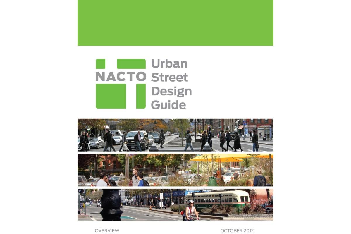 """Новое """"Руководство по планированию городских улиц"""" - NACTO выдаёт на гора новую """"уличную библию"""""""