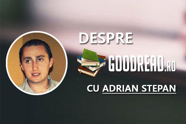 Despre GoodRead.ro și ideea din spatele acestui proiect