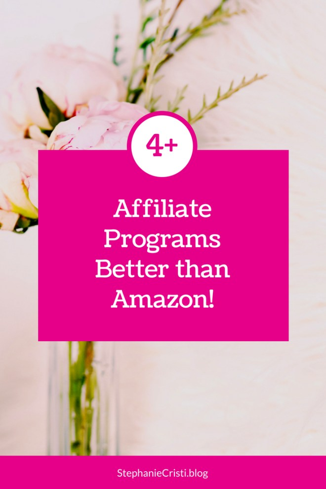 Forget Amazon Affiliate... this StephanieCristi article provides four better affiliate programs for bloggers and influencers to join. #bloggers #blogging #affiliateprograms