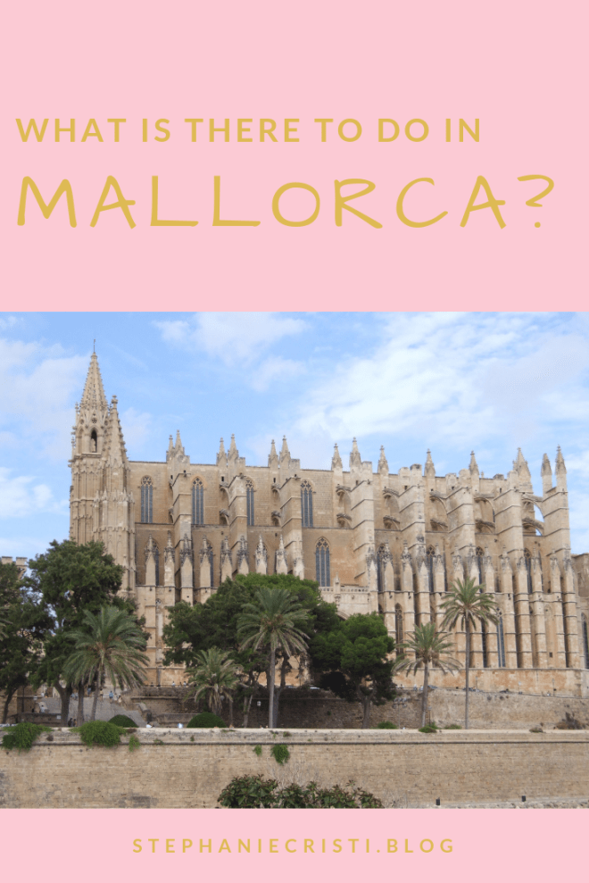 Top Exciting Things to Do in Mallorca