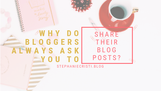 "For those that just don't get the whole ""blogging"" thing, StephanieCristi details why it's a big help to your blogger friend to share their blog posts."