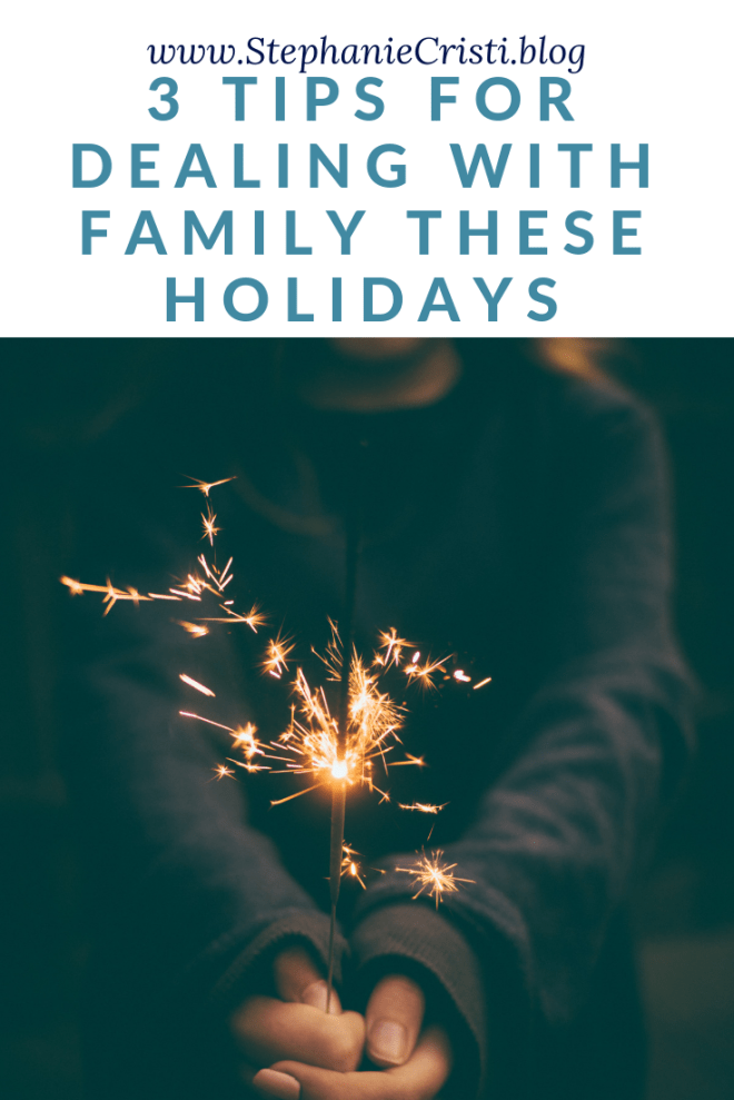 That time from Thanksgiving and New Years can be tough for many. Be sure to read this post if you need help on how to deal with family during the holidays. #family #holidays #holidaystress