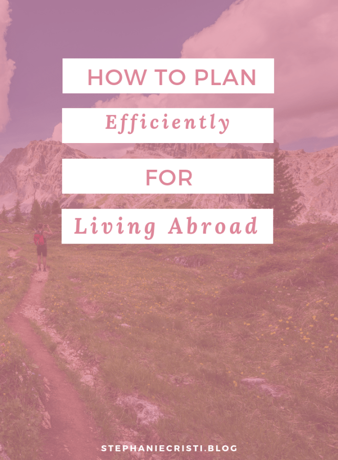 How To Plan For Living Abroad Efficiently
