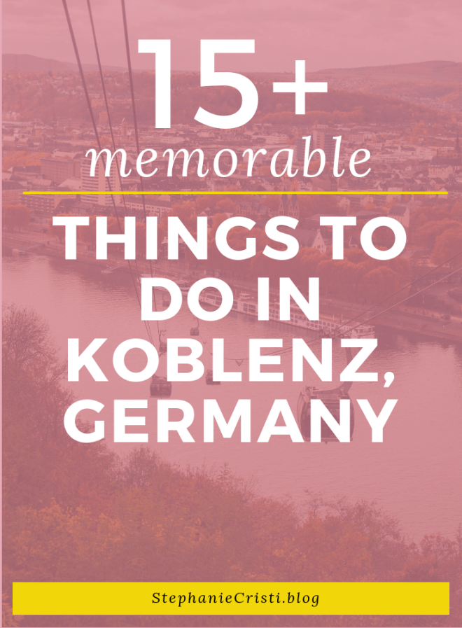 15+ Memorable Things to do in Koblenz, Germany