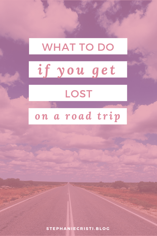 What to Do if You Get Lost on a Road Trip