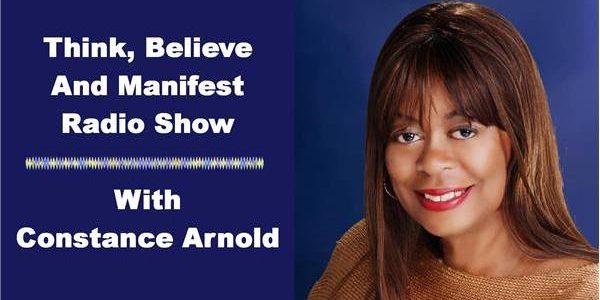 Think Believe Manifest Radio Show