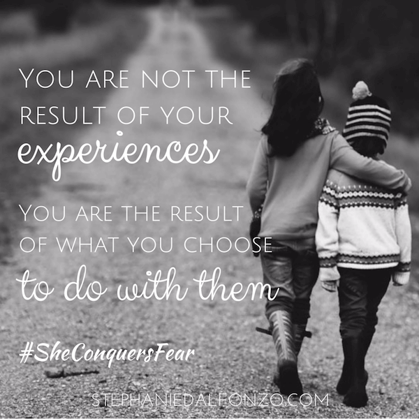 You are not the result of your experiences