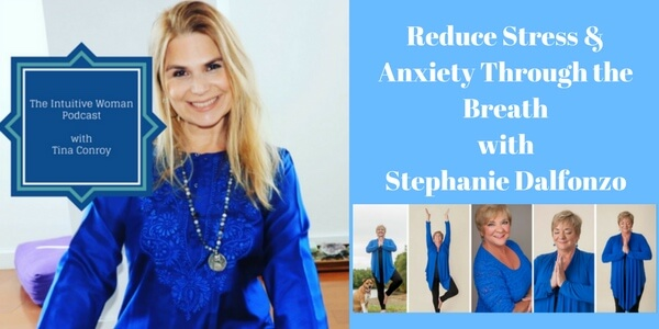 Reduce Stress and Anxiety Intuitive Woman Podcast