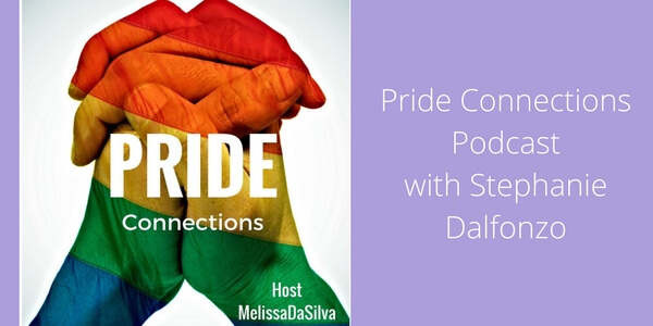 Pride Connections Podcast with Stephanie Dalfonzo