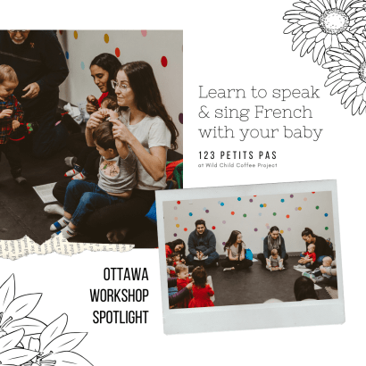 Ottawa Workshop Spotlight - 123 Petits Pas