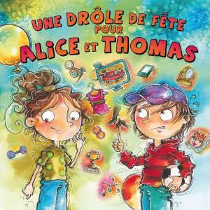 Une drôle de fête pour Alice et Thomas