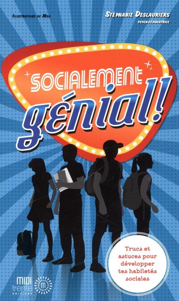 Socialement génial - Stéphanie Deslauriers