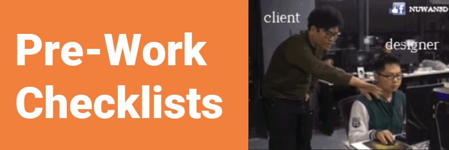 Pre-Work Checklists